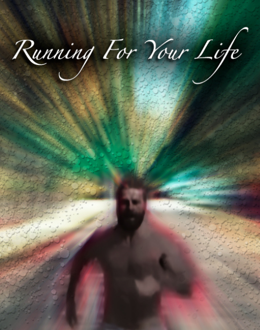 Running for your Life